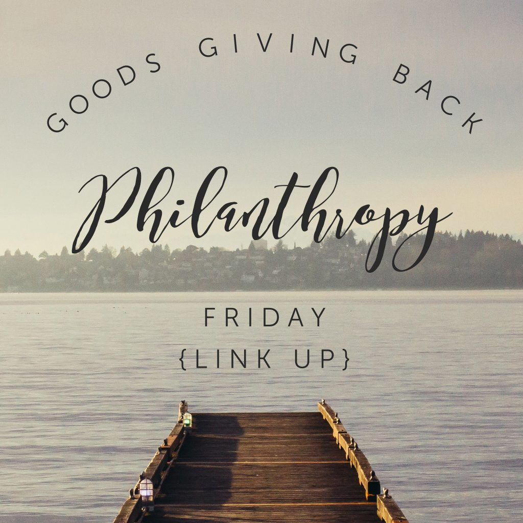 Philanthropy Friday May 27