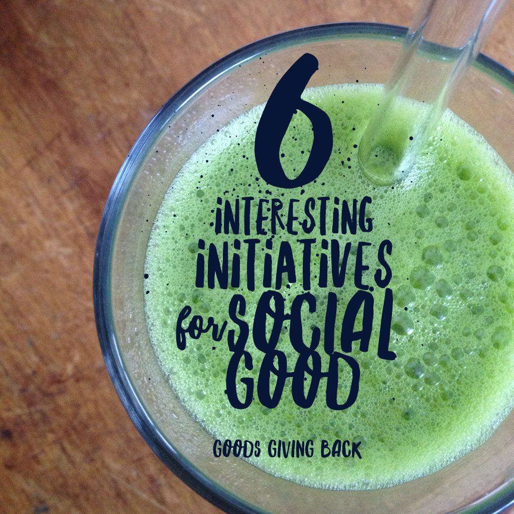 Interesting Social Good Initiatives